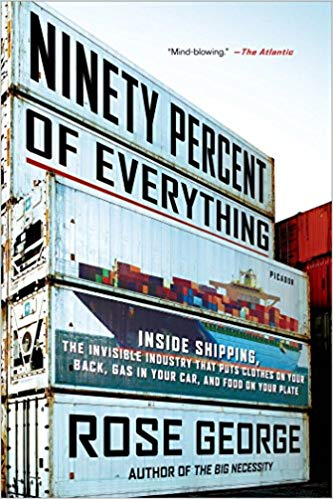 Ninety Percent of Everything: Inside Shipping